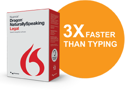 Dragon NaturallySpeaking Legal faster than typing